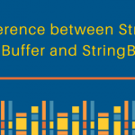 Difference between String and StringBuffer and StringBuilder
