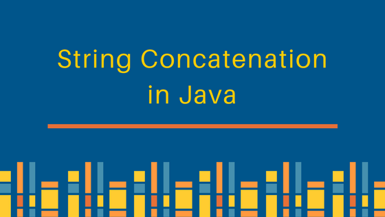 String concatenation in java, java string concat, java string append