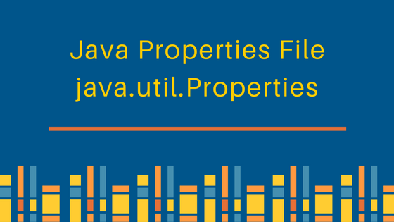 properties file in java, java util properties, read java properties file, load, write, config