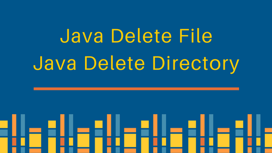 Java Delete File, directory - JournalDev