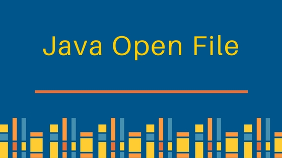 java open file, how to open a file in java
