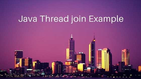 java thread join, thread join example, java thread join example, thread join