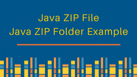 java zip file, java zip folder, java zip example