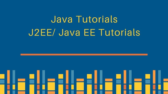 Java Tutorial, Java EE Tutorial