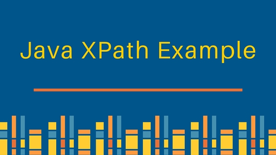 java xpath example tutorial