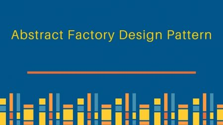 abstract factory, abstract factory design pattern, abstract factory pattern