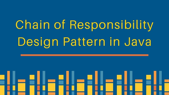 Chain of Responsibility Design Pattern in Java - JournalDev