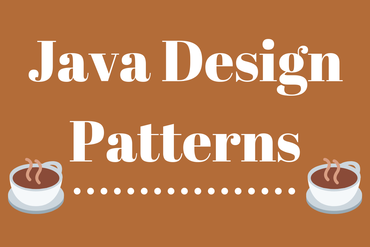 Java Design Patterns - Example Tutorial - JournalDev