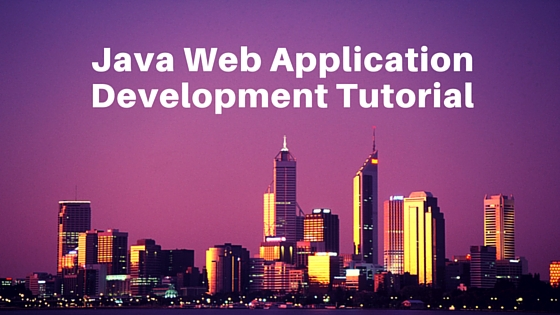 java web application development tutorial with example project in eclipse