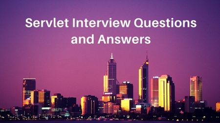 servlet interview questions and answers for experienced