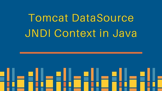 tomcat datasource, jndi example, tomcat jndi, jndi tutorial