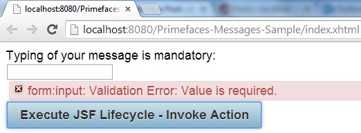 Primefaces Message - Validation Error - Message Displayed