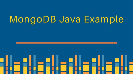 MongoDB Java CRUD Example Tutorial - JournalDev