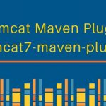 tomcat7-maven-plugin – Tomcat Maven Plugin to Deploy WAR