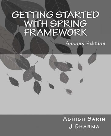 Getting Started with Spring Framework, Spring Framework Books, Spring MVC Book