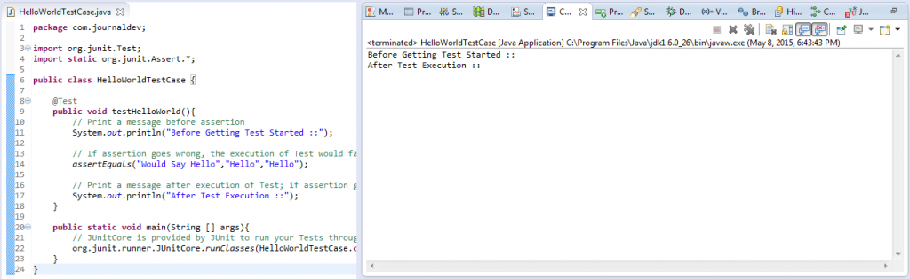 QuickStart HelloWorldTestCase - Executing Project Like Normal Java Class With Main Method