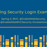 Spring 4 Security MVC Login Logout Example