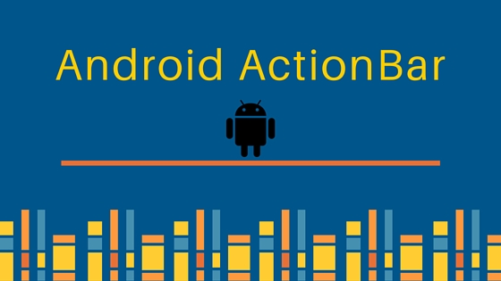 android actionbar, android action bar