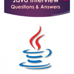Java Interview Questions and Answers PDF eBook Free Download (250+ Questions, 60 Pages)