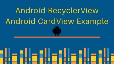 android recyclerview, android cardview, android cardview example
