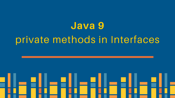 Java 9 private methods in interfaces