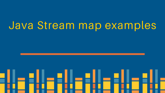 java 8 stream map, java stream map example