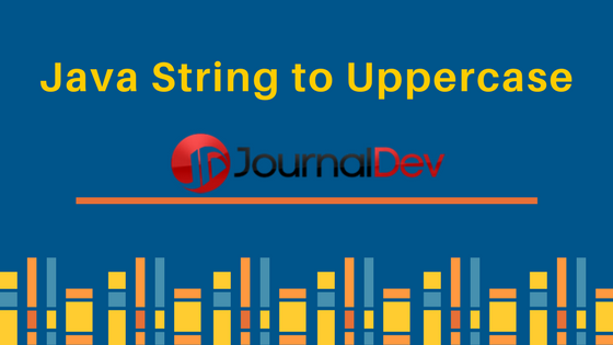 java string to uppercase