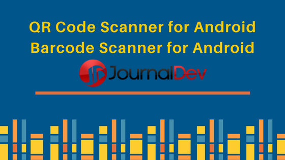 QR Code Scanner - Barcode Scanner for Android - JournalDev