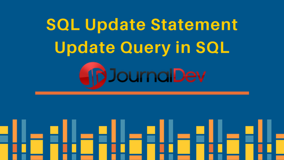 SQL Update Statement, Update Query in SQL