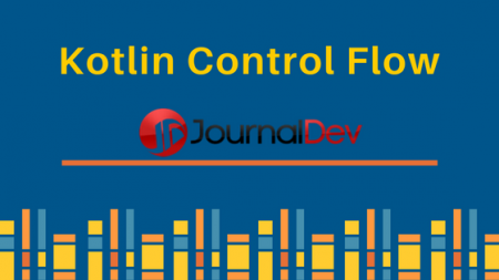 kotlin control flow, kotlin if else, kotlin for loop
