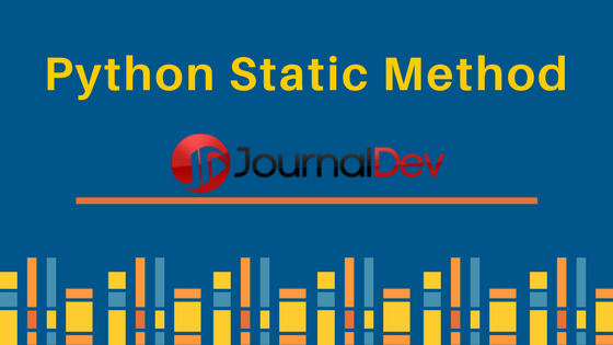 Python static method - JournalDev