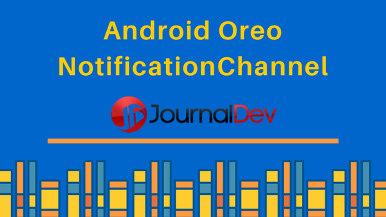android oreo notification channel