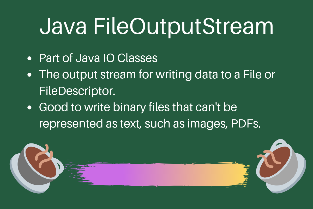 Java FileOutputStream