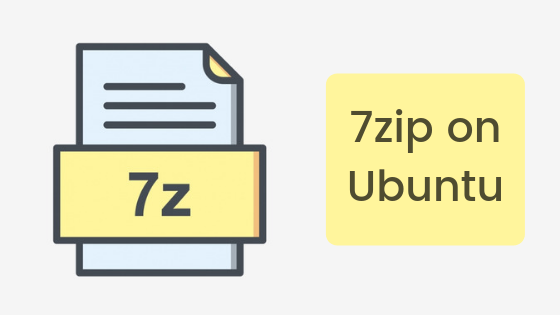 How to Install 7Zip on Ubuntu 18 04 - JournalDev
