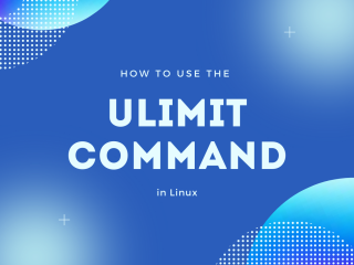 How To Use The ulimit command in Linux
