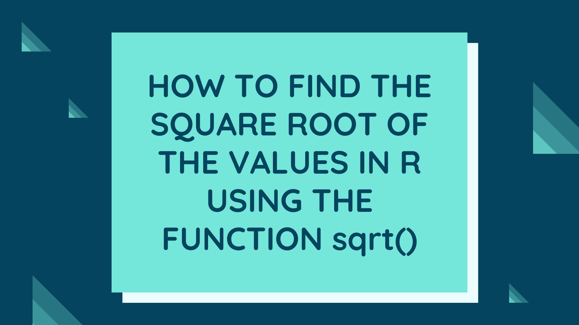 Square Root In R Using The Function Sqrt()