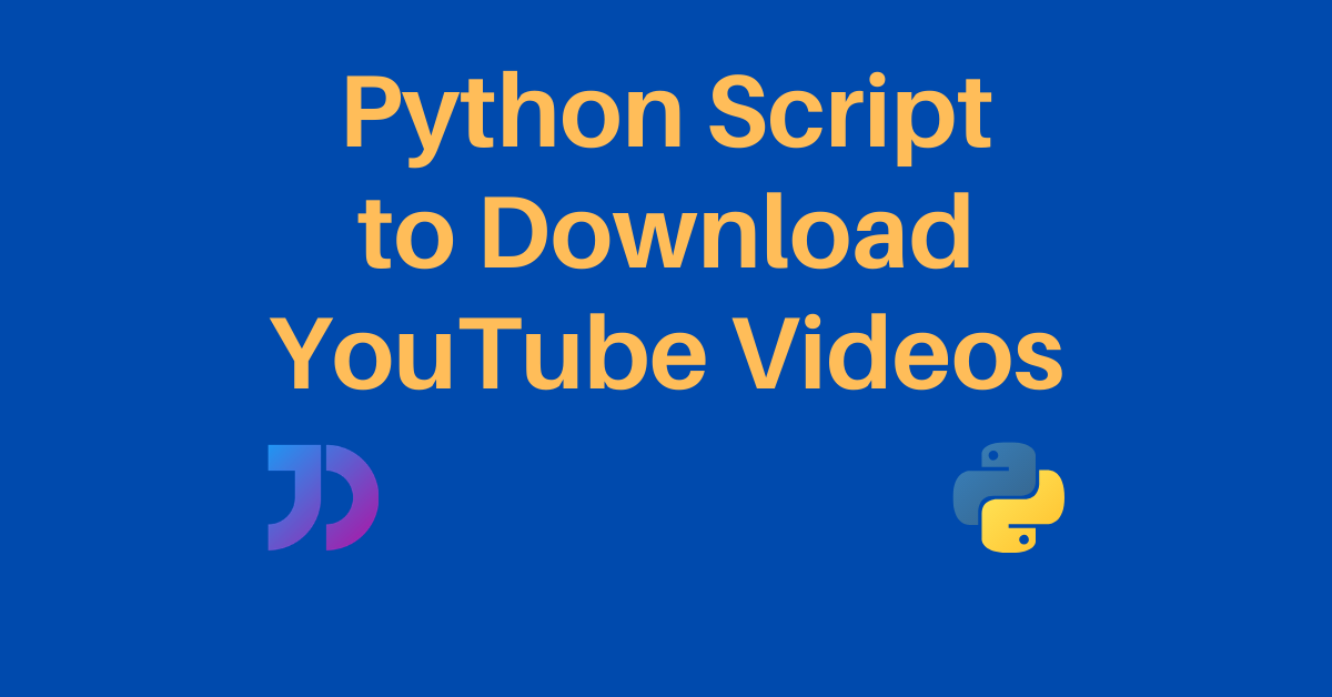 Python Script To Download YouTube Videos