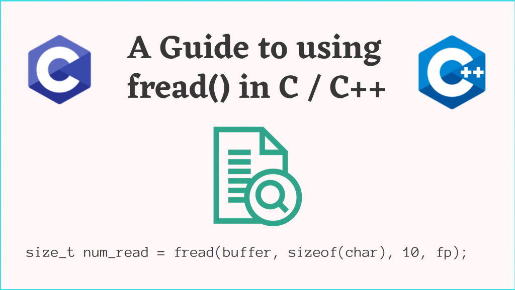 A Complete Guide to fread() in C/C++