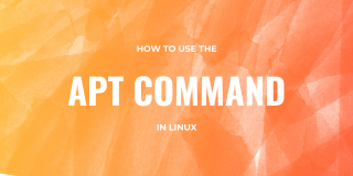 Apt Command Tutorial