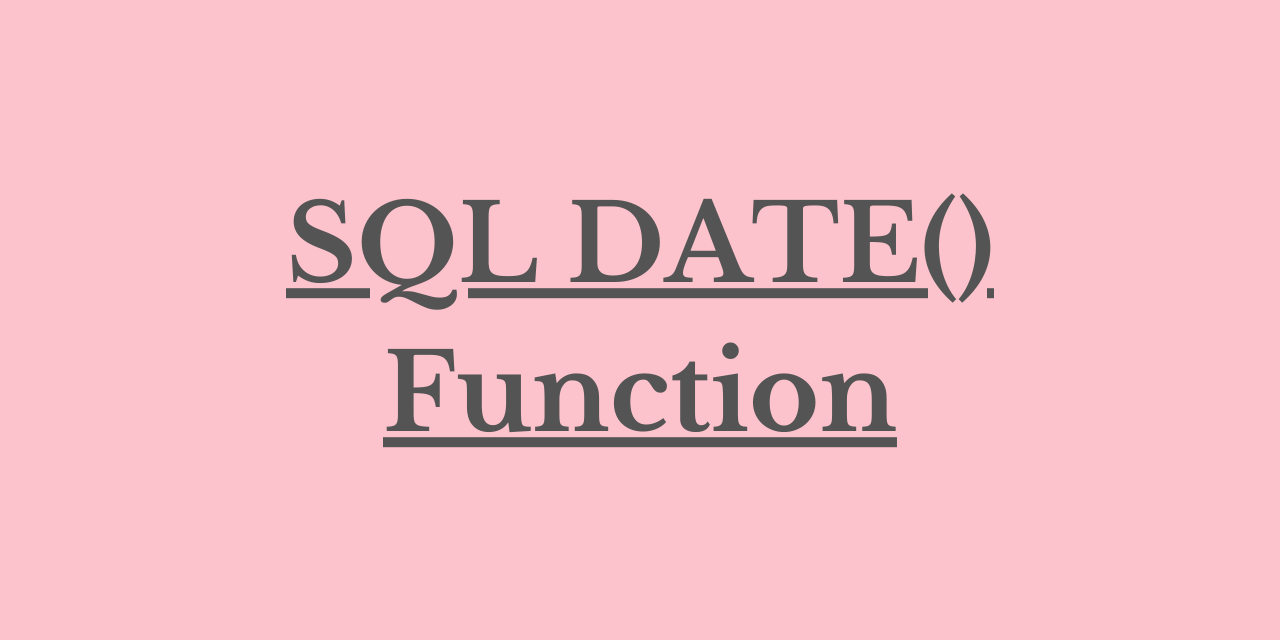 SQL DATE() Function