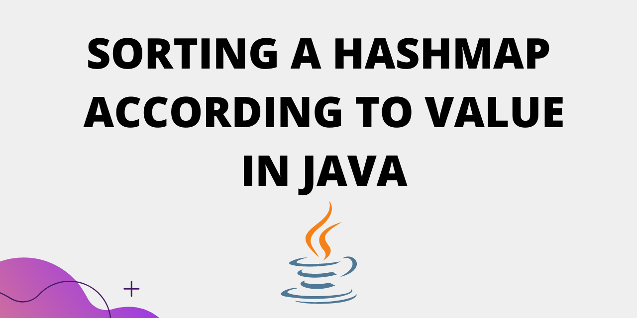 SORT A HASHMAP IN JAVA