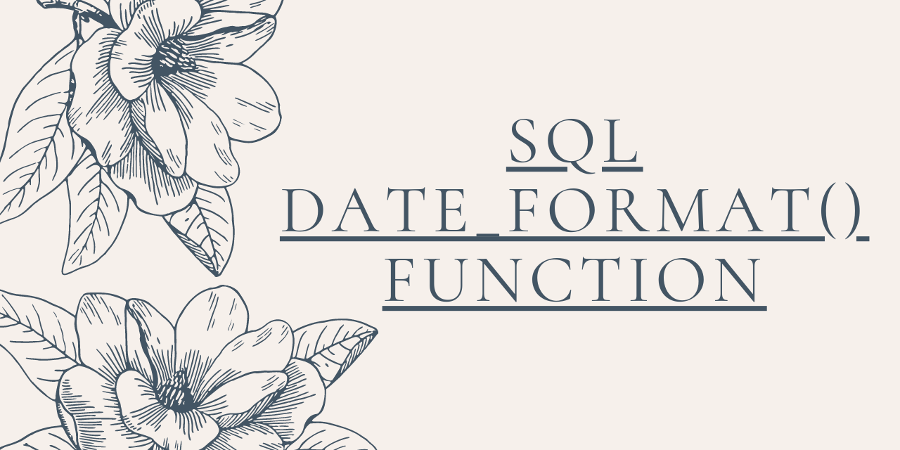 SQL Date Format() Function