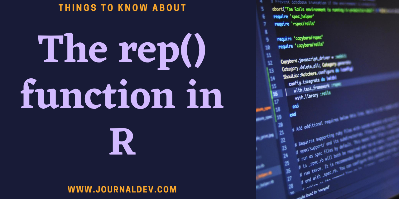 The Rep() Function In R