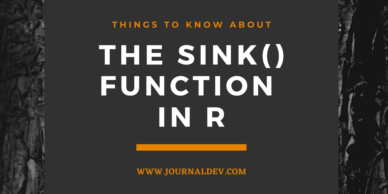 The Sink() Function In R