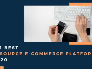 Top 11 Best Opensource Ecommerce Platforms Of 2020