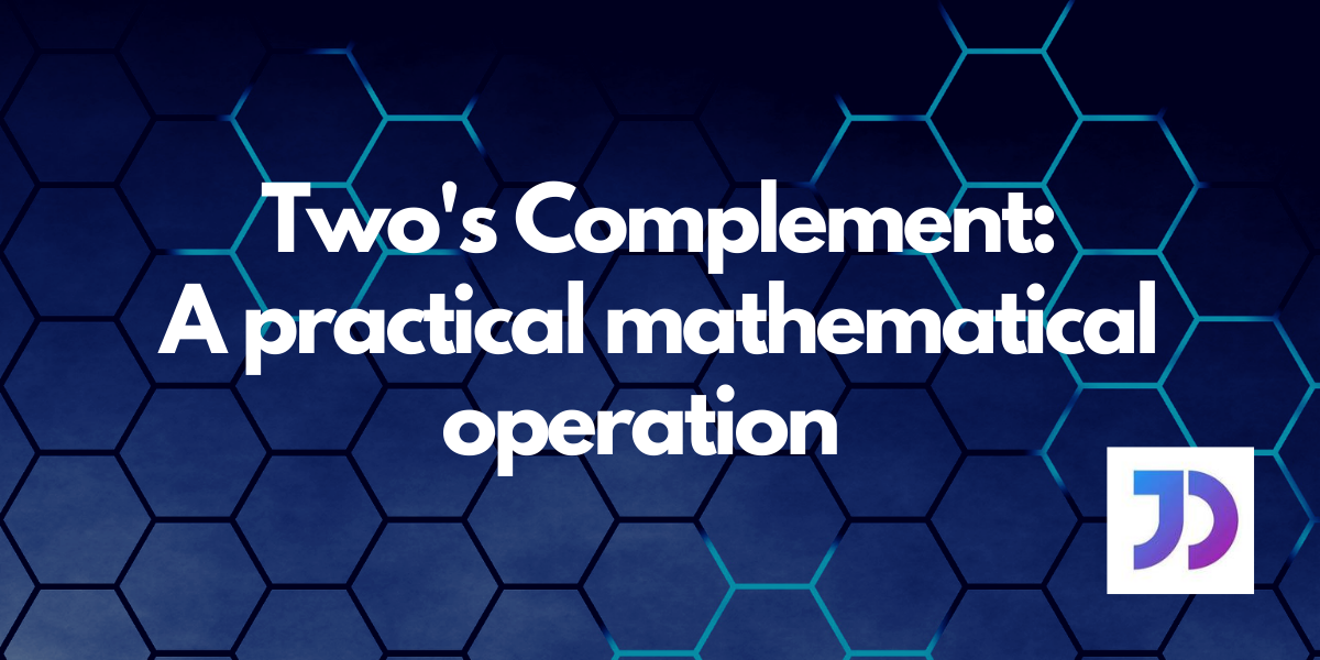Twos Complement Featured Image