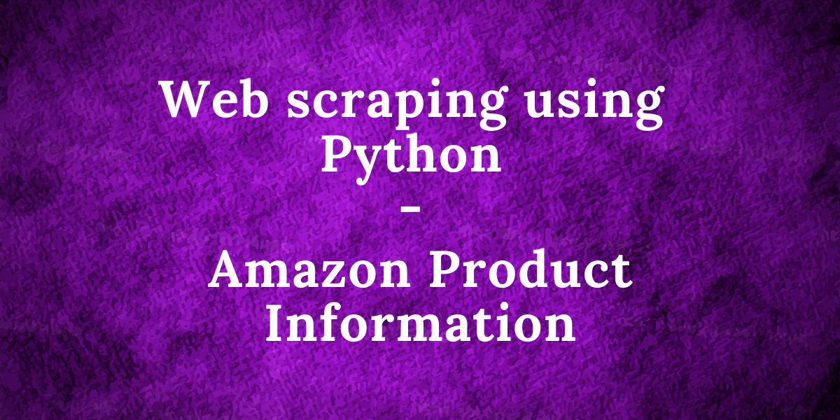 Amazon Web Scraper Featured Image