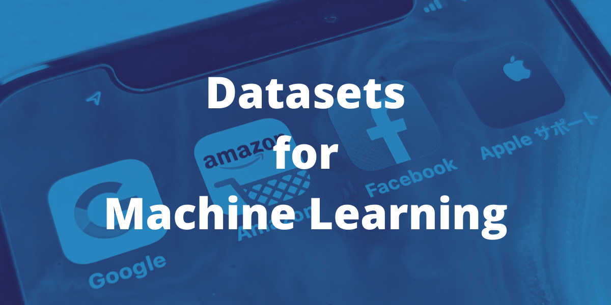 Datasets For Machine Learning