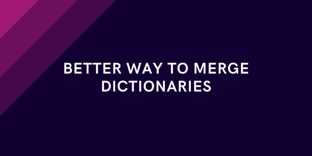 Merge Dictionaries Python Feature Update 3 9