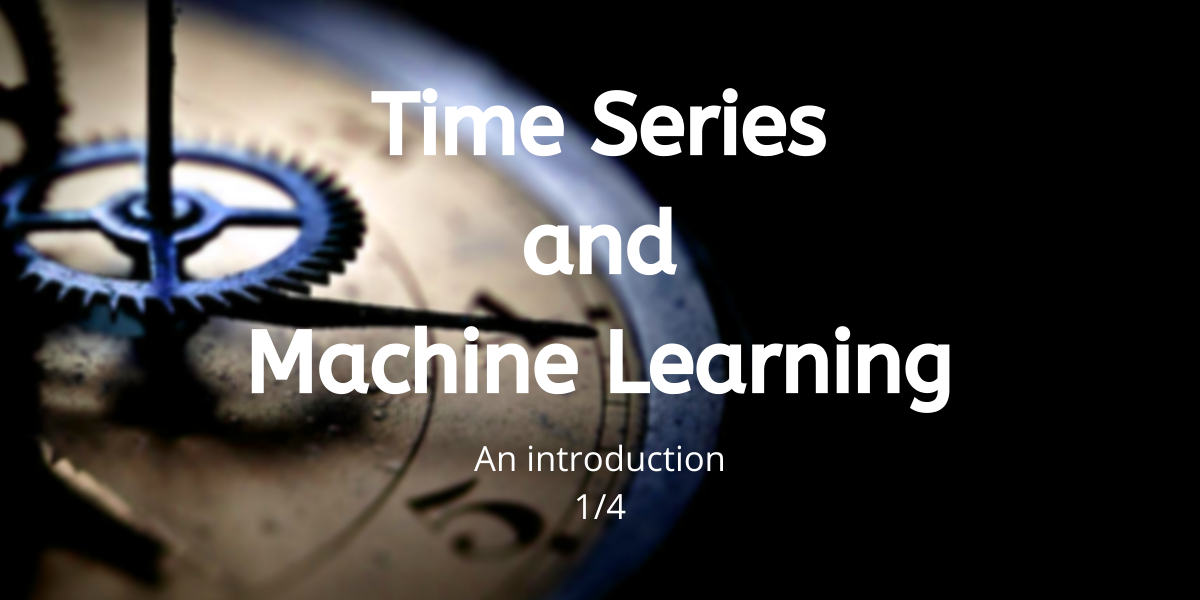 Time Series And Machine Learning An Introduction (1)
